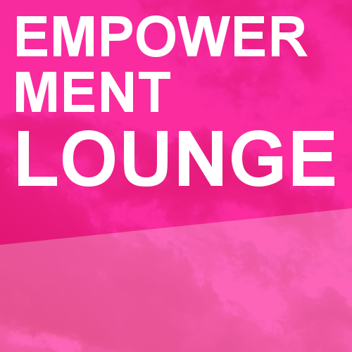 Empowerment Lounge