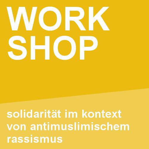 Solidarität im Kontext von antimuslimischem Rassismus