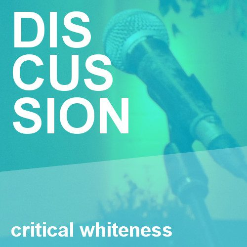 Panel discussion on Critical Whiteness