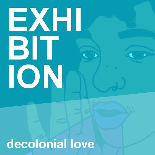 """Decolonial Love"""