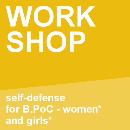 Feminist self-defense for B.PoC-women*and girls*